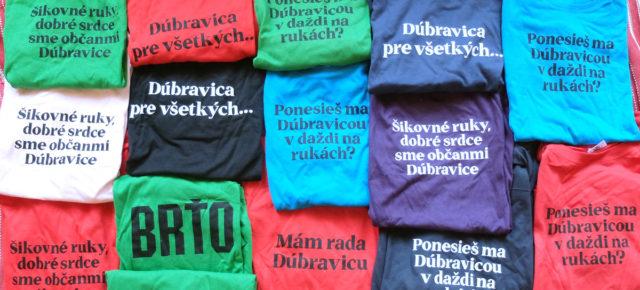 Tričká Nosím si Dúbravicu
