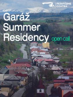 Open Call - Letná Rezidencia v Garáži