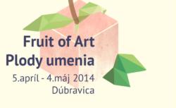 Plody umenia / Fruit of Art